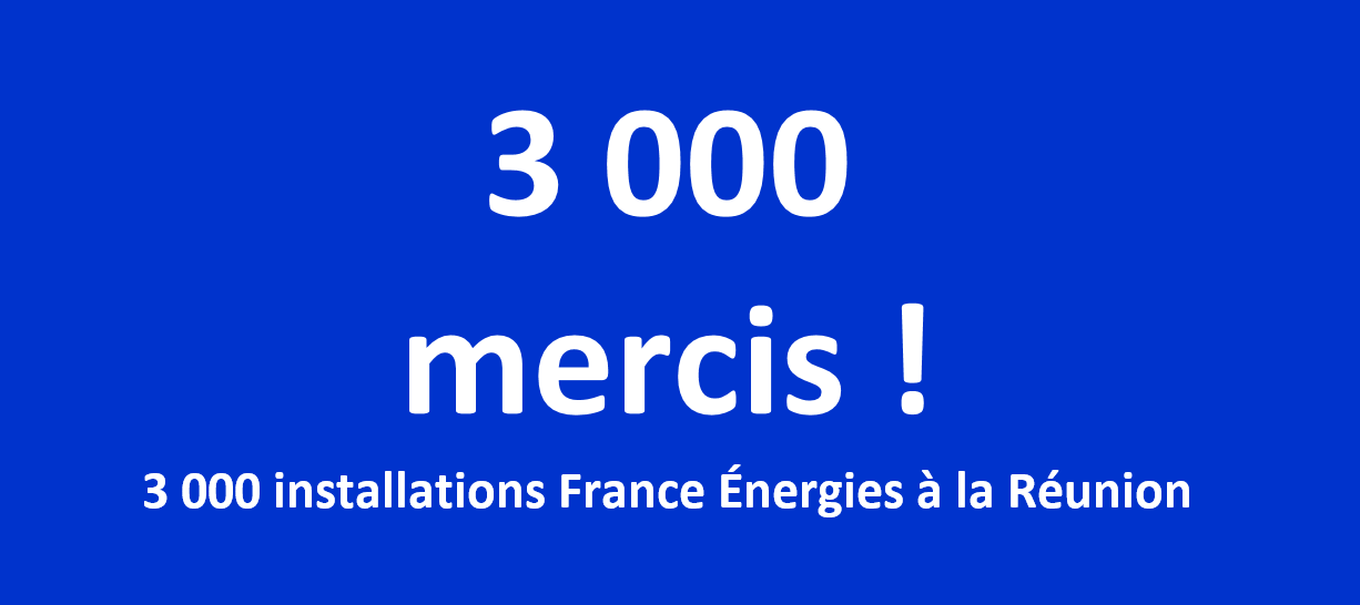 Déja plus de 3 000 Installations depuis la création de France Energies.